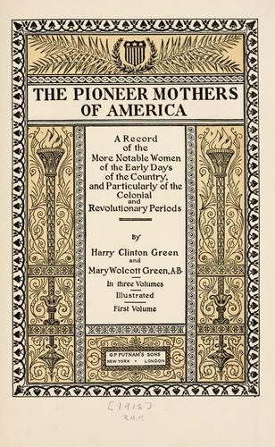 The pioneer mothers of America