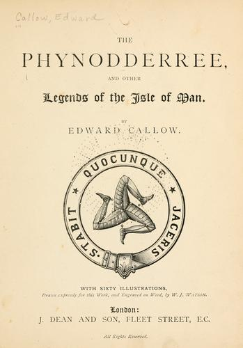 The Phynodderree, and other legends of the Isle of Man