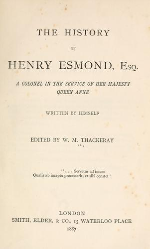History of Henry Esmond, Esq by William Makepeace Thackeray