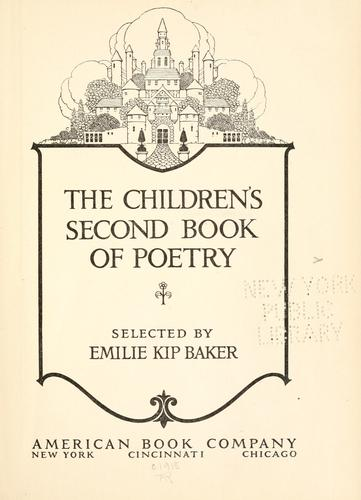 The children's first -third book of poetry