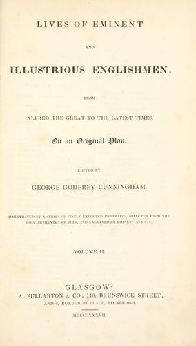 Lives of eminent and illustrious Englishmen by George Godfrey Cunningham