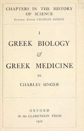 Greek biology & Greek medicine by Charles Joseph Singer