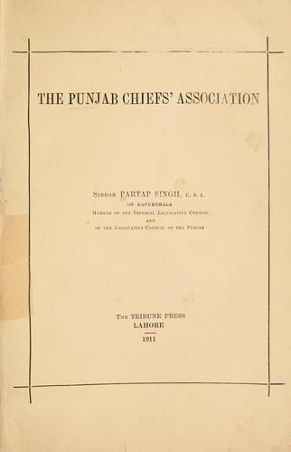 The Punjab Chiefs' Association by Partap Singh C.S.I.