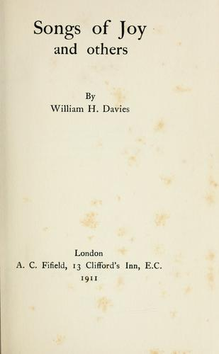 Songs of joy and others. by W. H. Davies