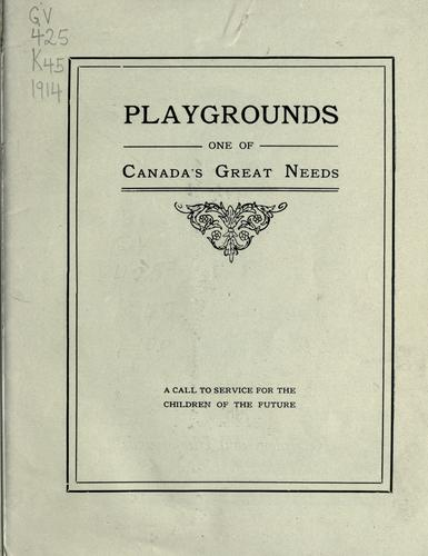 Playgrounds, one of Canada's greatest needs by