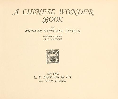 A Chinese Wonder Book by Norman Hinsdale Pitman