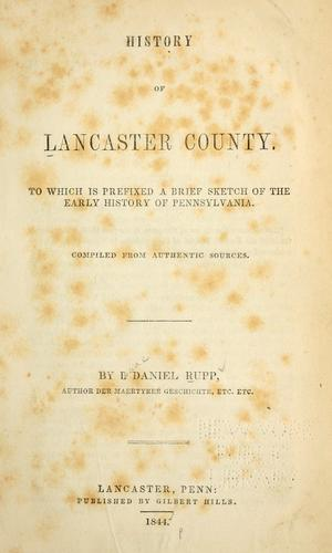History of Lancaster County by I. Daniel Rupp