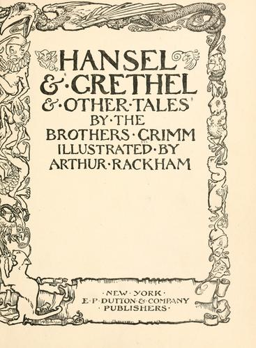 Hansel & Grethel & other tales by Brothers Grimm
