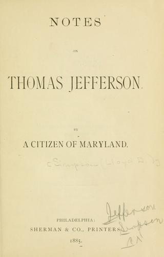 Notes on Thomas Jefferson.