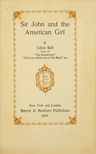 Sir John and the American girl by Lilian Bell
