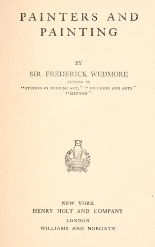 Painters and painting by Wedmore, Frederick Sir