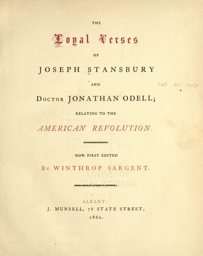 The loyal verses of Joseph Stansbury and Doctor Jonathan Odell