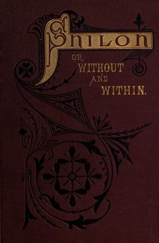 Shiloh, or, Without and within by W. M. L. Jay