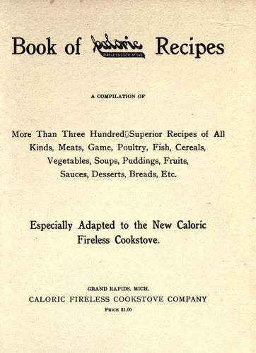 Book of Caloric fireless cook stove recipes by Caloric Company.