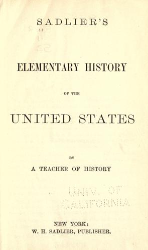 Sadlier's elementary history of the United States by