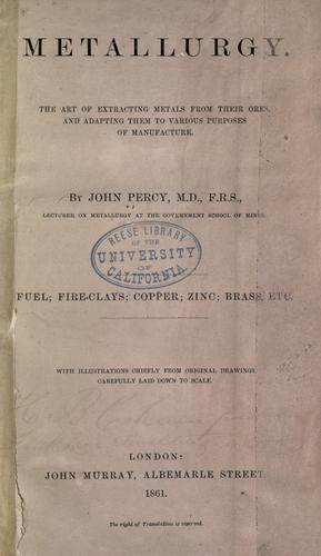 Metallurgy by John Percy