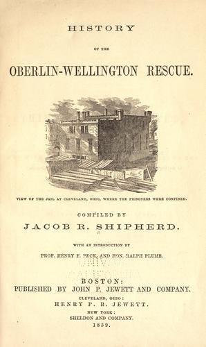 History of the Oberlin-Wellington rescue by