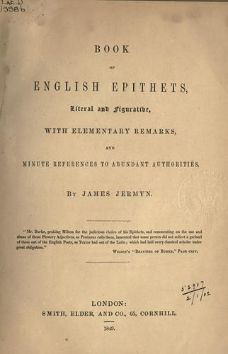 Book of English epithets, literal and figurative by James Jermyn