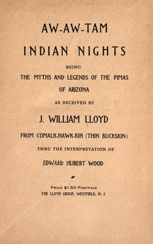 Aw-aw-tam Indian nights by J. William Lloyd