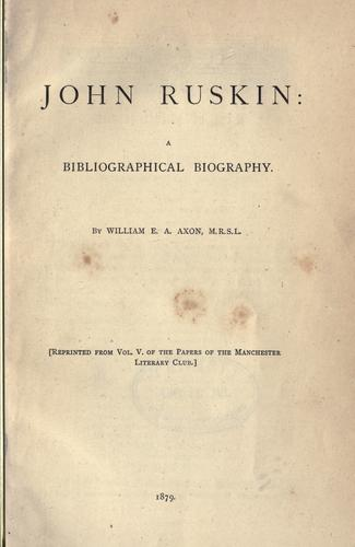 John Ruskin by William E. A. Axon