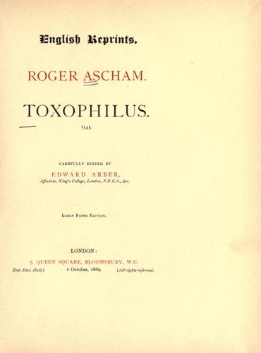 Toxophilus by Roger Ascham