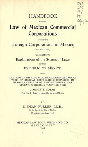 Handbook of the law of Mexican commercial corporations by E. Dean Fuller