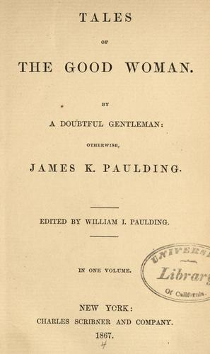Tales of the good woman by Paulding, James Kirke