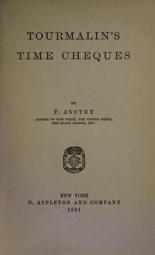 Tourmalin's time cheques by Anstey, F.