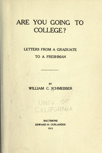 Are you going to college? by William Christian Schmeisser
