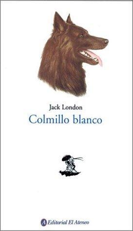 Colmillo Blanco / White Fang